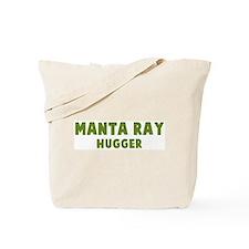 Manta Ray Hugger Tote Bag