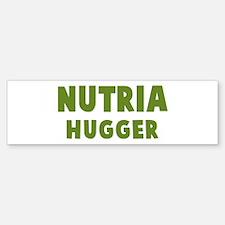 Nutria Hugger Bumper Bumper Bumper Sticker