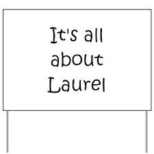 Cool Laurell Yard Sign