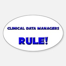 Clinical Data Managers Rule! Oval Decal