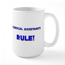 Clerical Assistants Rule! Mug