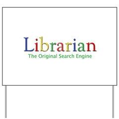Librarian Yard Sign
