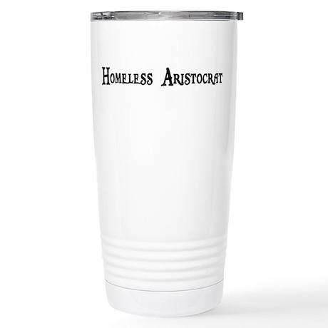 Homeless Aristocrat Stainless Steel Travel Mug