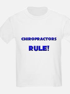 Chiropractors Rule! T-Shirt