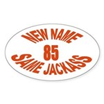 New Name, Same Jackass Oval Sticker