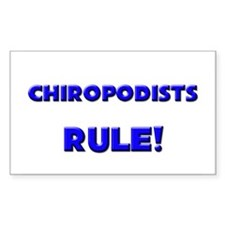 Chiropodists Rule! Rectangle Decal