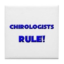 Chirologists Rule! Tile Coaster