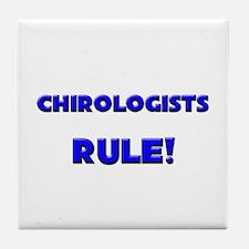 Chirologists Rule! Tile Coaster