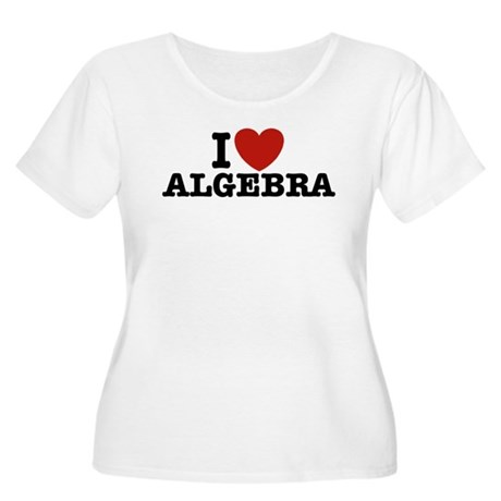 I Love Algebra Women's Plus Size Scoop Neck T-Shir