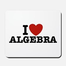 I Love Algebra Mousepad