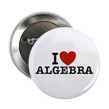 "I Love Algebra 2.25"" Button"