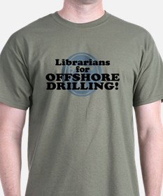 Librarians For Offshore Drilling T-Shirt