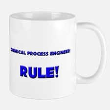 Chemical Process Engineers Rule! Small Mugs
