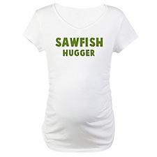 Sawfish Hugger Shirt