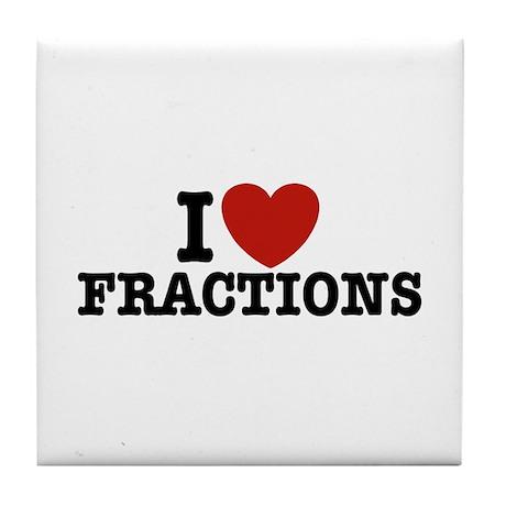I Love Fractions Tile Coaster