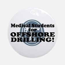 Med Students For Offshore Drilling Ornament (Round