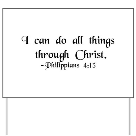 """""""Do All Things"""" Yard Sign"""