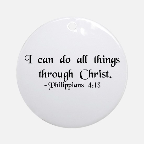 """""""Do All Things"""" Ornament (Round)"""
