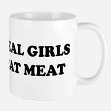 Real Girls Eat Meat Mug