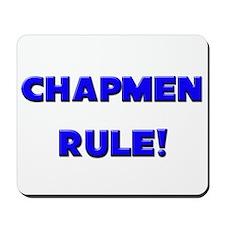 Chapmen Rule! Mousepad