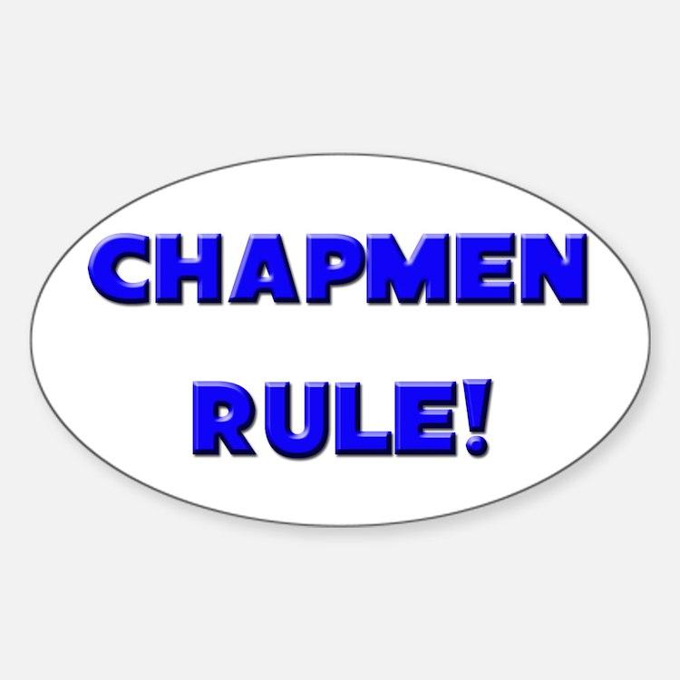 Chapmen Rule! Oval Decal