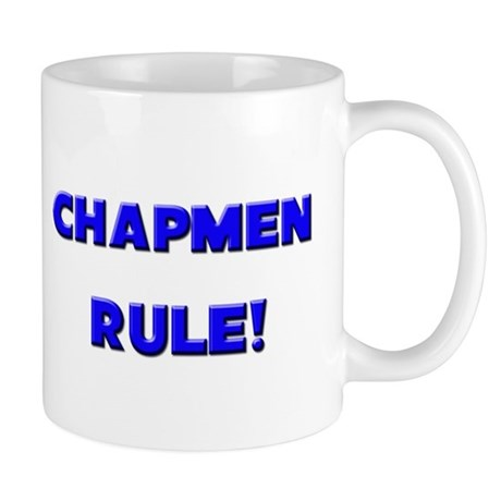Chapmen Rule! Mug