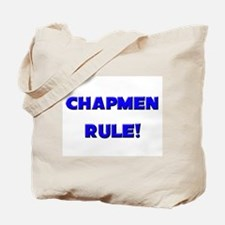 Chapmen Rule! Tote Bag
