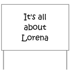 Unique Lorena Yard Sign