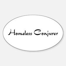 Homeless Conjurer Oval Decal