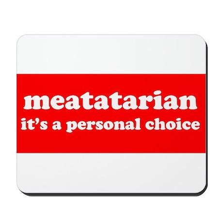 meatatarian Mousepad