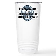 Psych Majors For Offshore Drilling Travel Mug