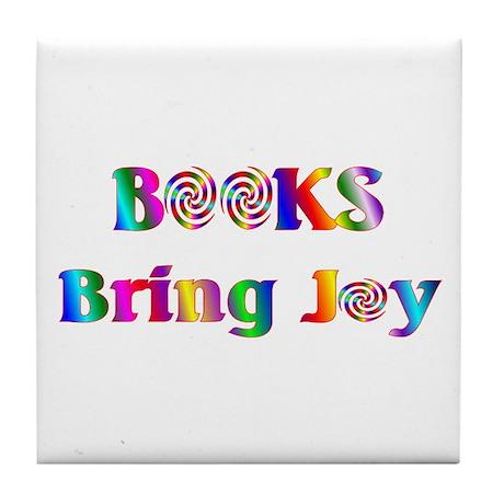 Books Bring Joy Tile Coaster
