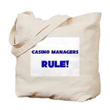 Casino Managers Rule! Tote Bag