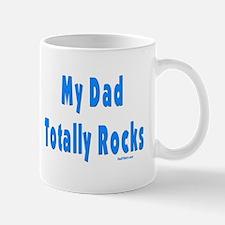 My Dad Totally Rocks Mug