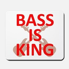 Bass Is King Mousepad