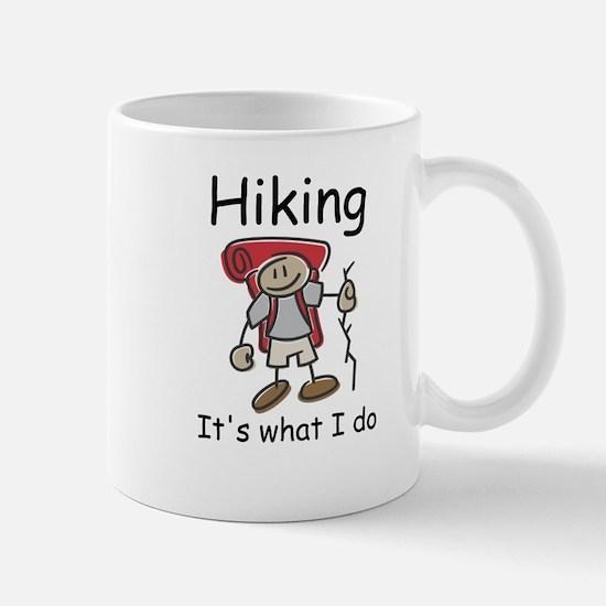 Hiking, it's what I do Mug