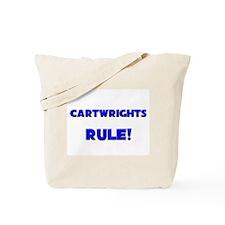 Cartwrights Rule! Tote Bag