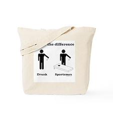 Drunk or Sportsman Tote Bag