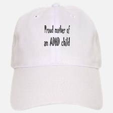 Baseball Baseball Cap for the mother of an ADHD child