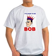 """""""King Bob"""" Ash Grey T-Shirt"""