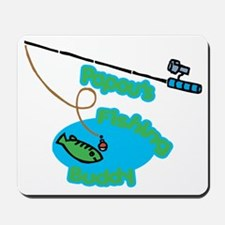 Papou's Fishing Buddy Mousepad