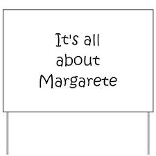 Margaret Yard Sign