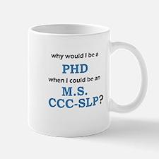 WHY PHD? Mug