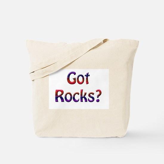 Got Rocks? Tote Bag