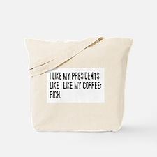 I Like My Presidents Tote Bag