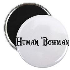 Human Bowman Magnet
