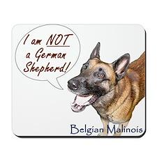 I'm not a German Shepherd! Mousepad