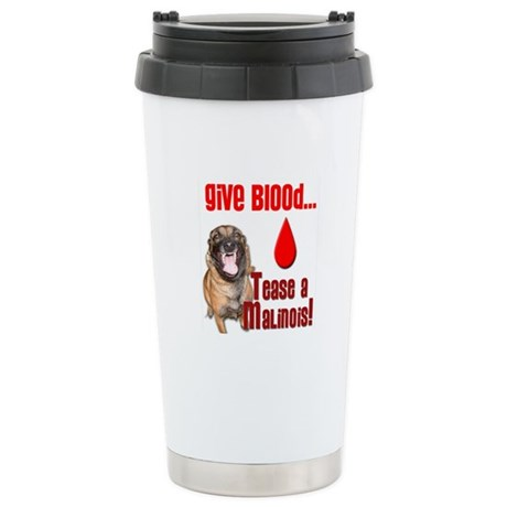 Give Blood, Tease a Mal Stainless Steel Travel Mug
