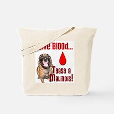 Give Blood, Tease a Malinois Tote Bag