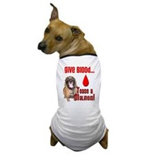 Give Blood, Tease a Malinois Dog T-Shirt
